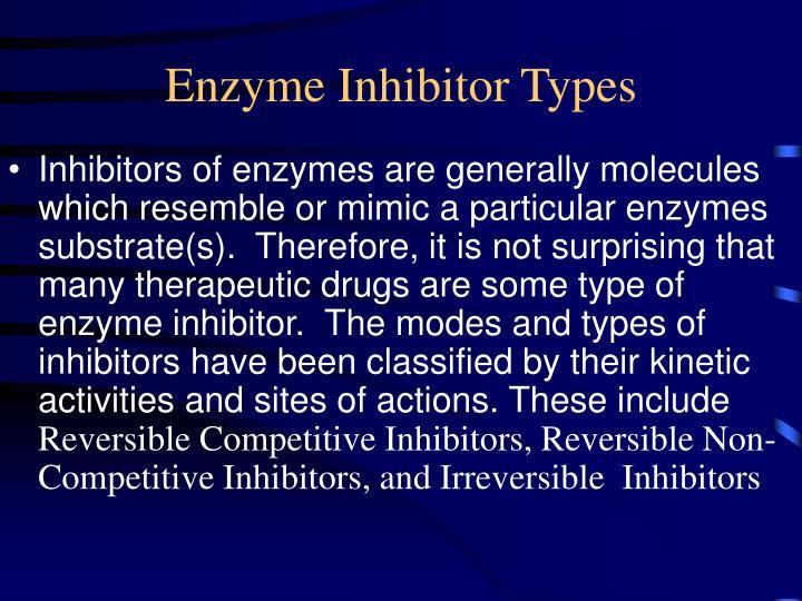 Enzyme Inhibitor Types