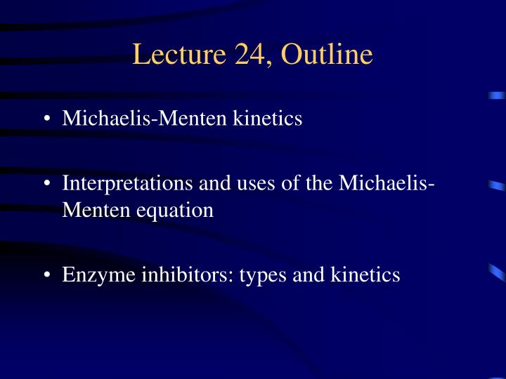 Lecture 24, Outline