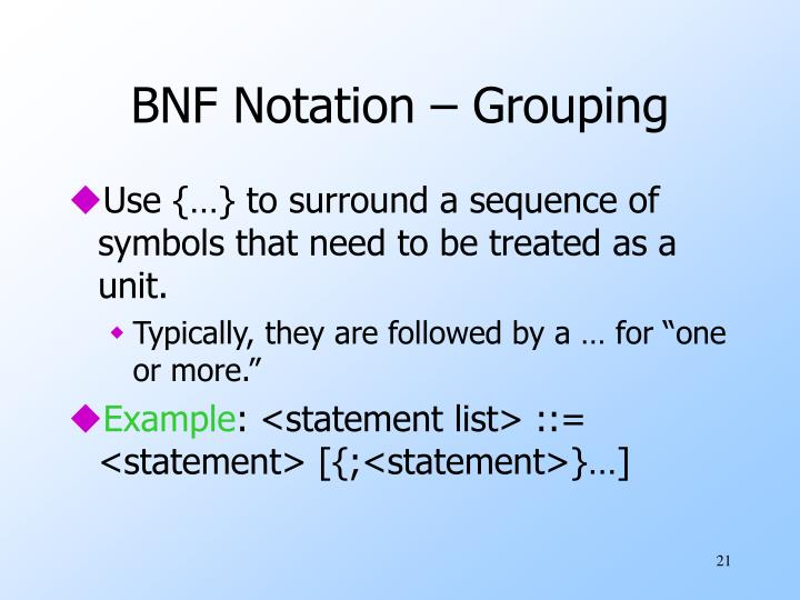 BNF Notation – Grouping