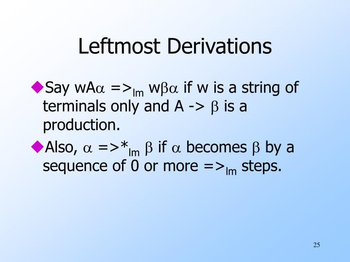 Leftmost Derivations