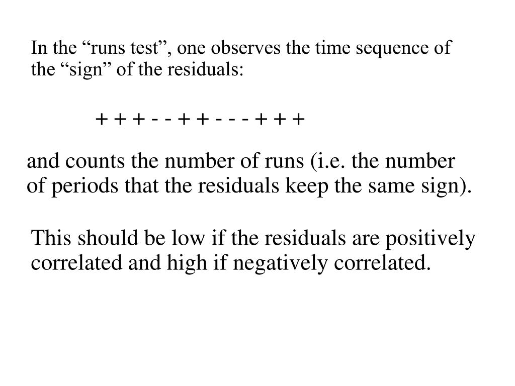 """In the """"runs test"""", one observes the time sequence of the """"sign"""" of the residuals:"""