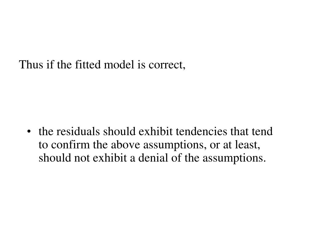 Thus if the fitted model is correct,