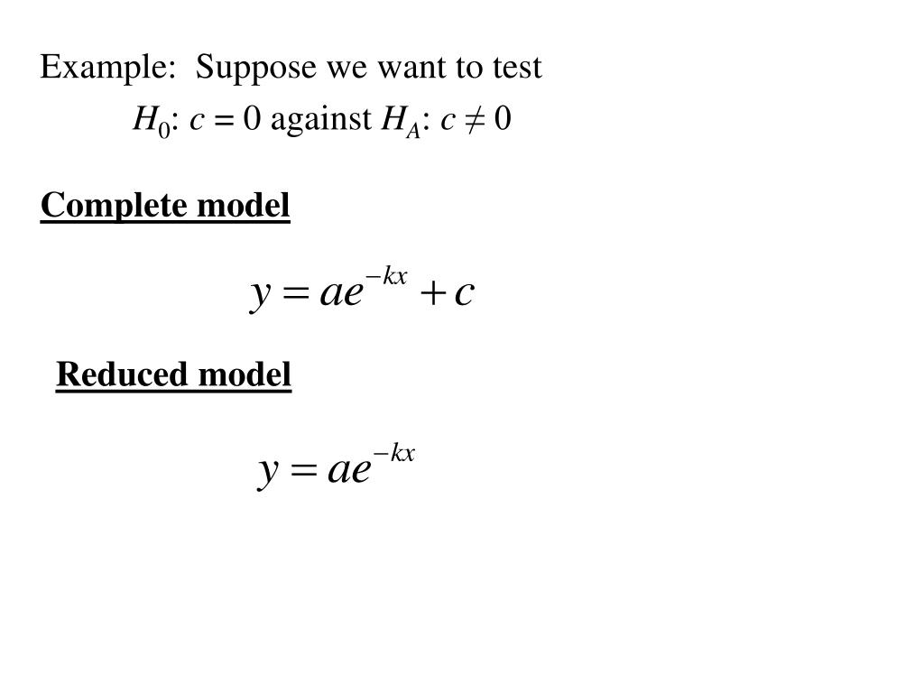 Example:  Suppose we want to test