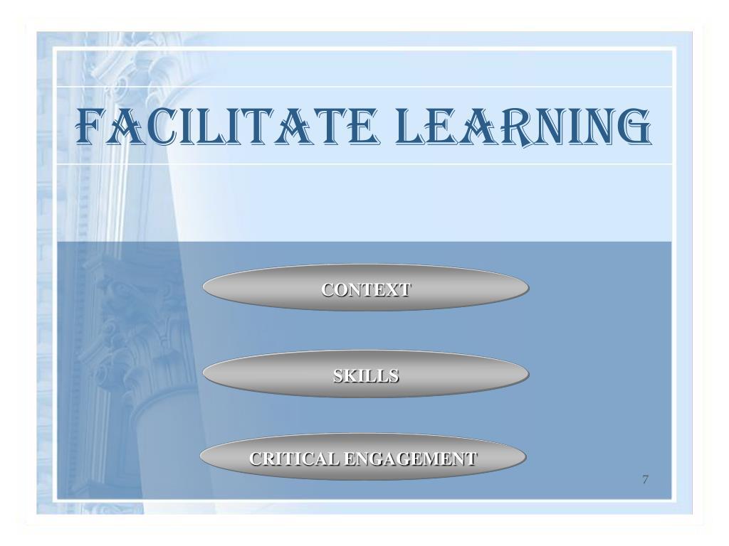 FACILITATE LEARNING