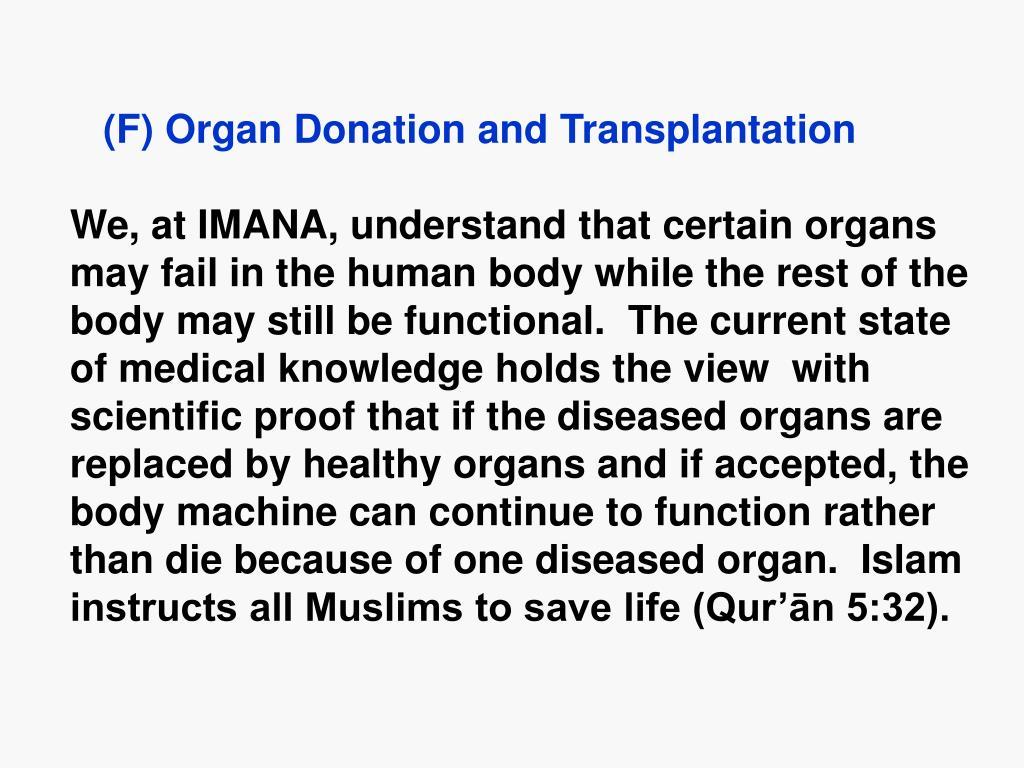 (F) Organ Donation and Transplantation