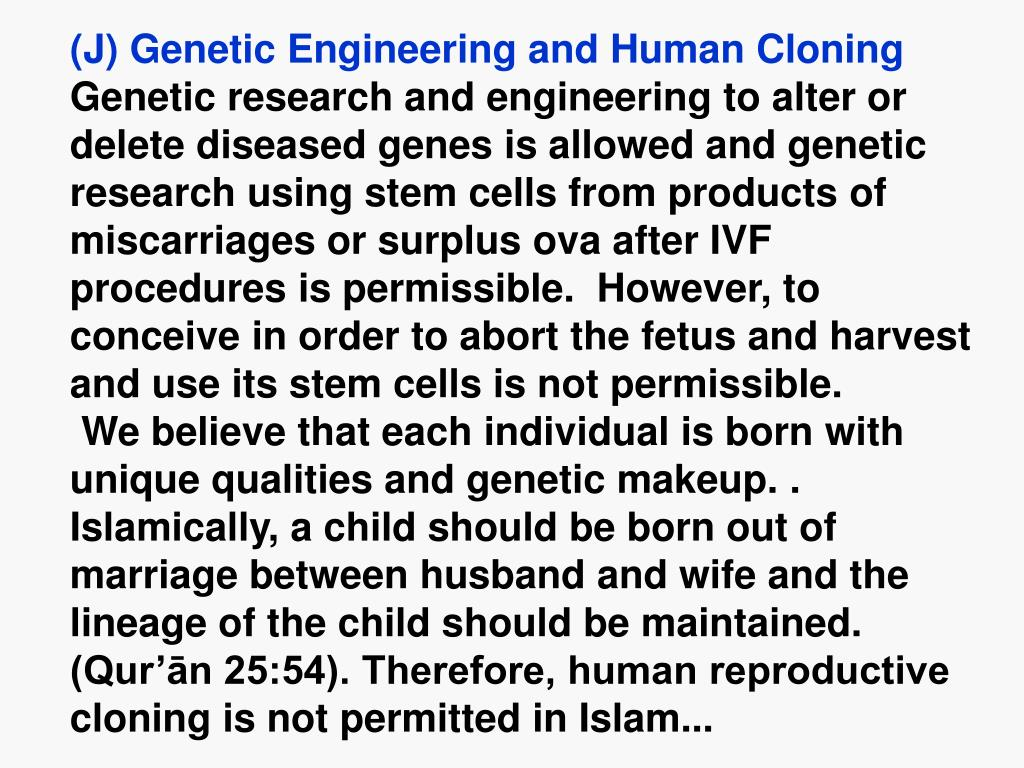 (J) Genetic Engineering and Human Cloning