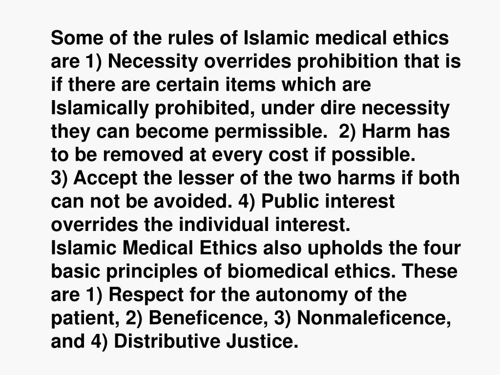 Some of the rules of Islamic medical ethics are