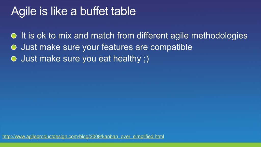 Agile is like a buffet table