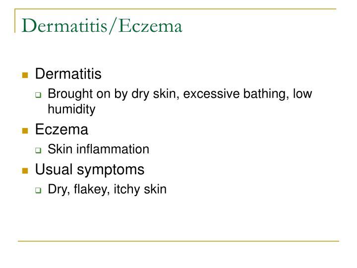 Dermatitis/Eczema