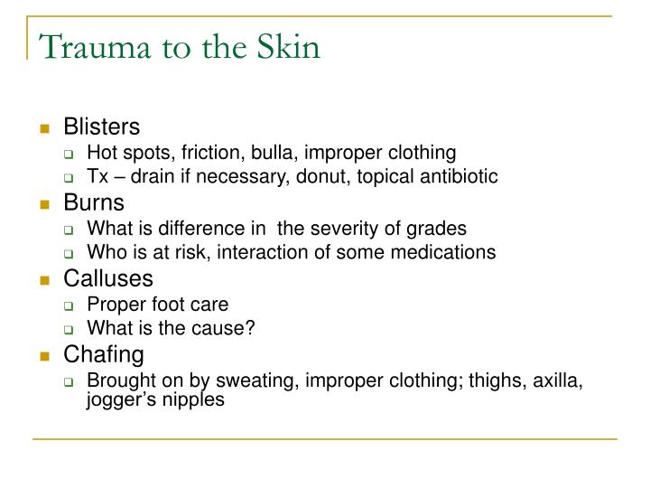 Trauma to the Skin