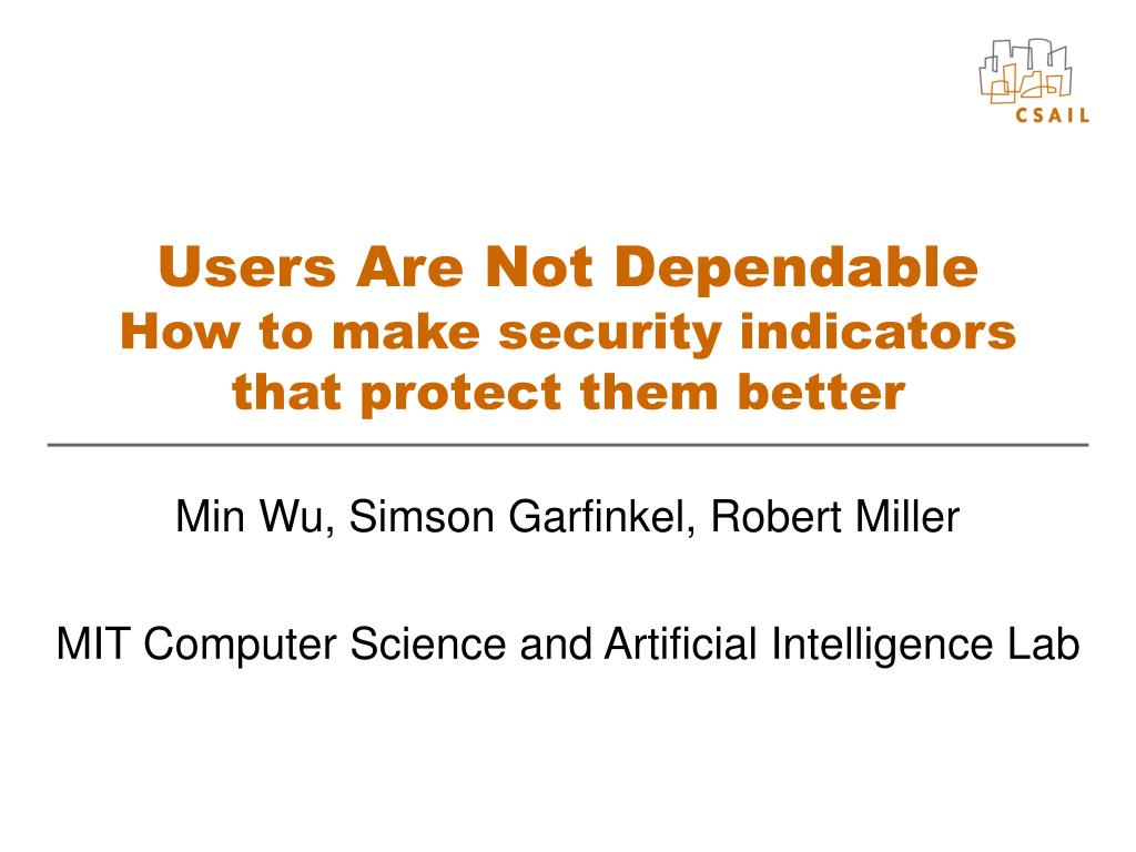 Users Are Not Dependable