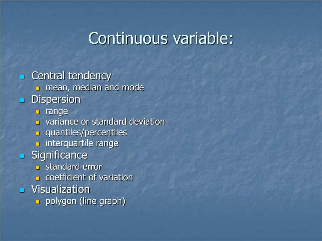 Continuous variable: