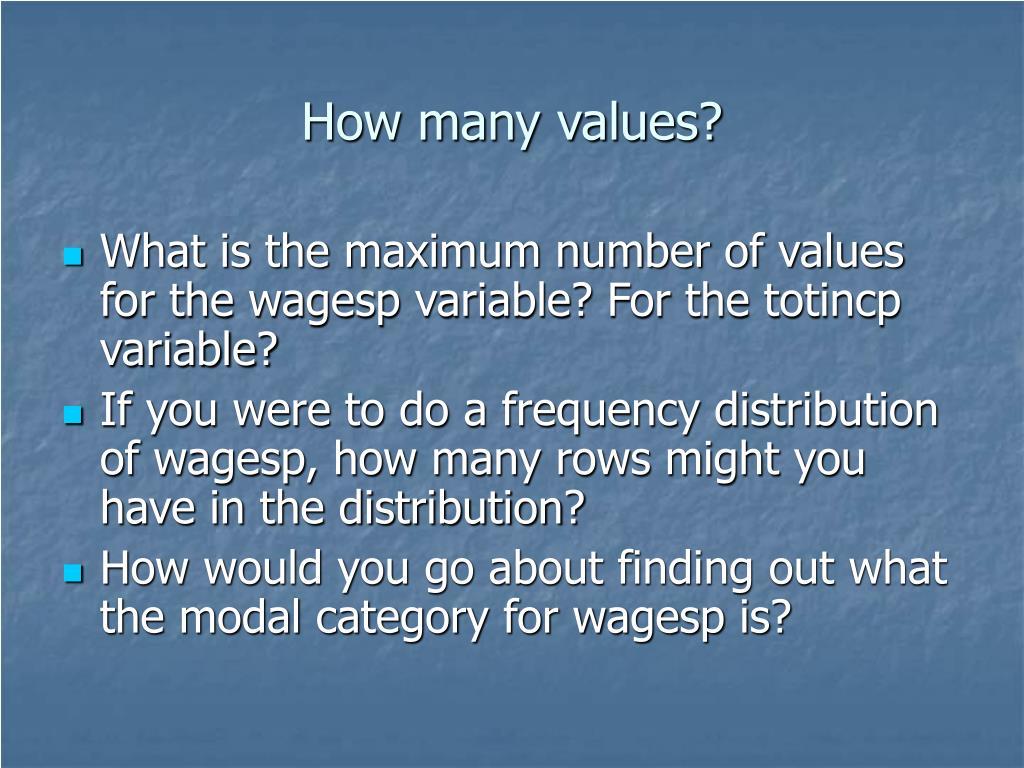 How many values?