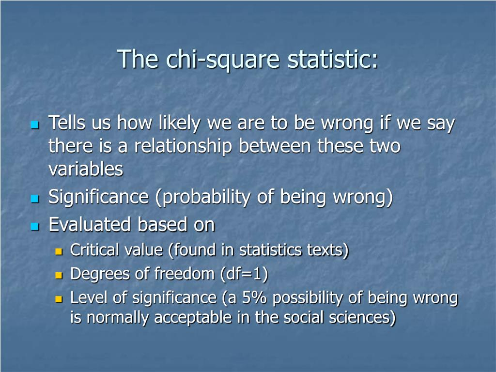 The chi-square statistic: