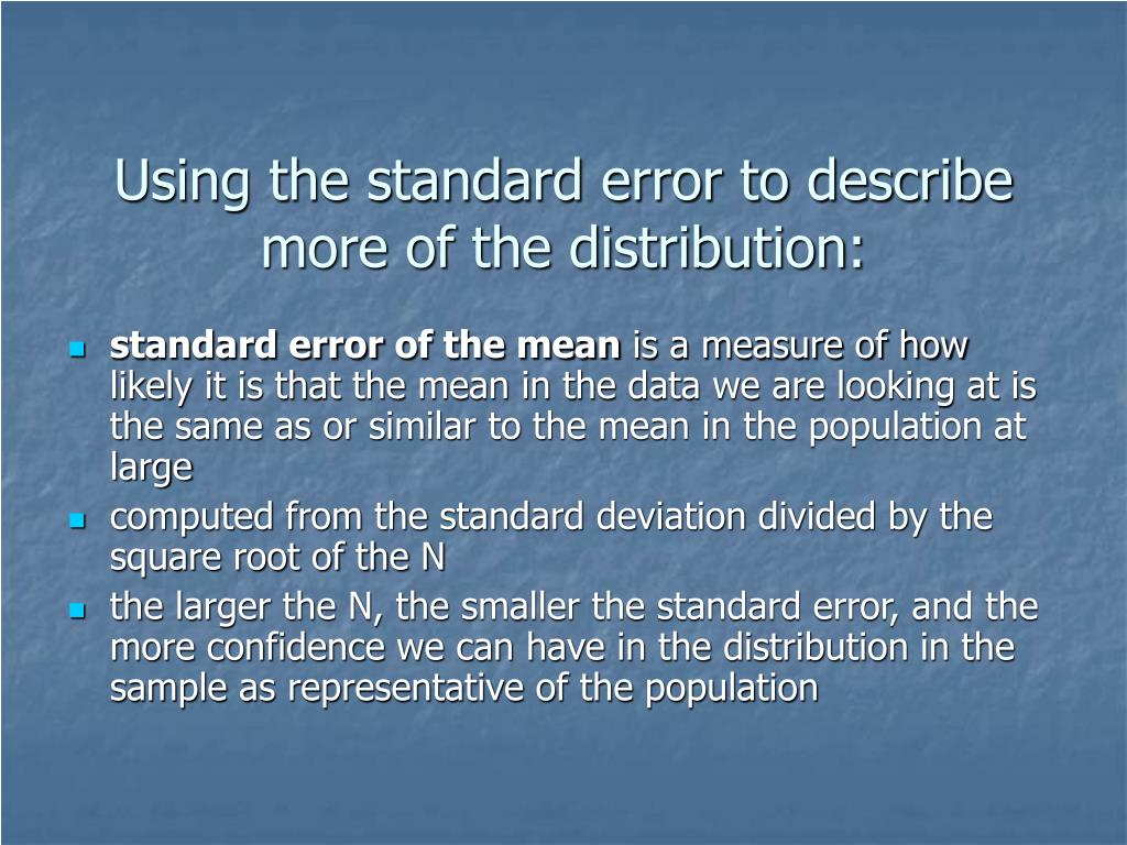 Using the standard error to describe more of the distribution: