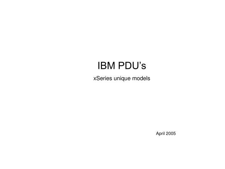 IBM PDU's