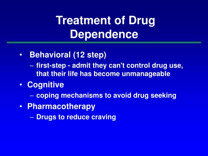 Treatment of Drug Dependence