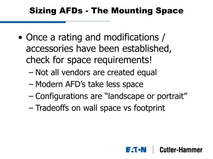 Sizing AFDs - The Mounting Space