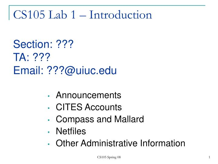 Cs105 lab 1 introduction section ta email @uiuc edu