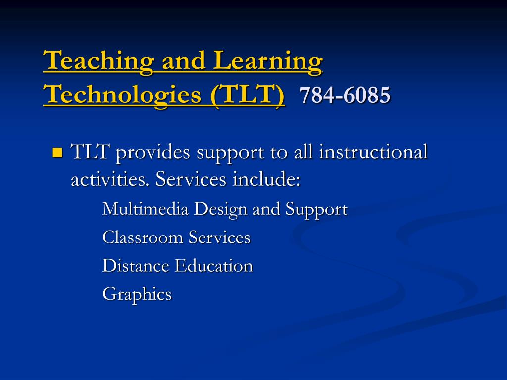 Teaching and Learning Technologies (TLT)
