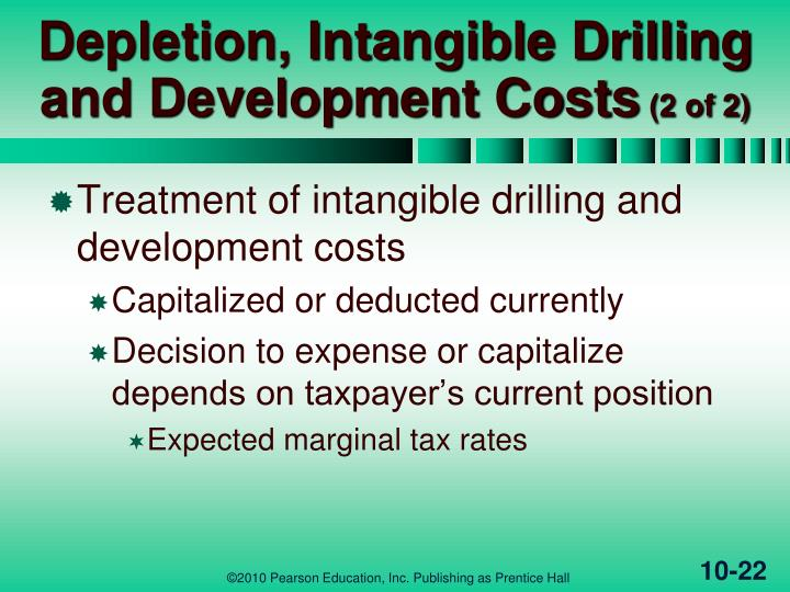 Depletion, Intangible Drilling and Development Costs