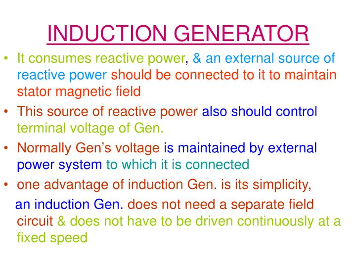 It consumes reactive power
