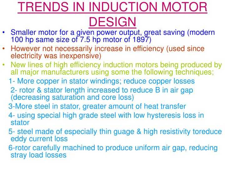 TRENDS IN INDUCTION MOTOR DESIGN