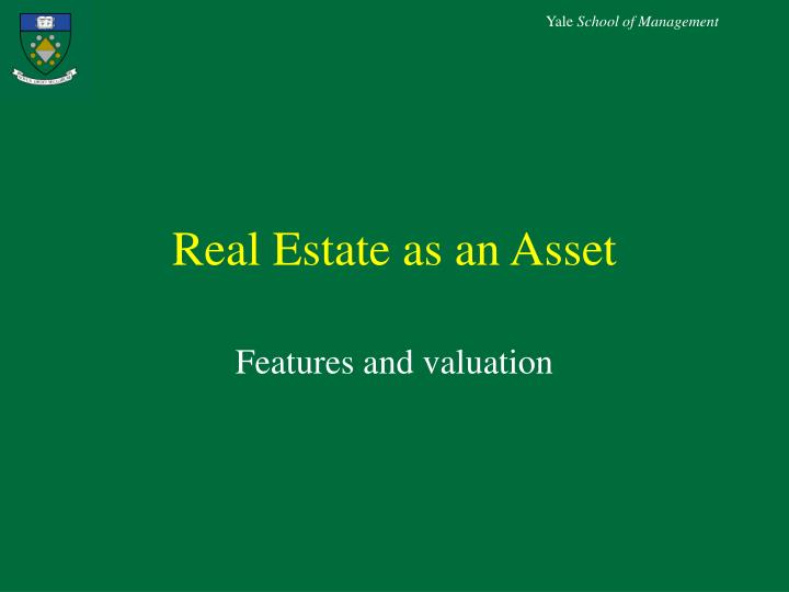 Real Estate as an Asset