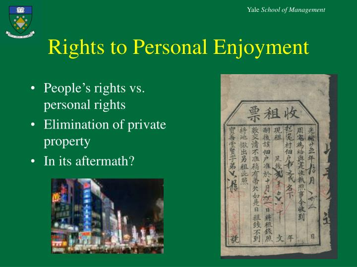 Rights to Personal Enjoyment