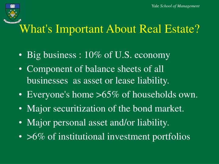 What's Important About Real Estate?
