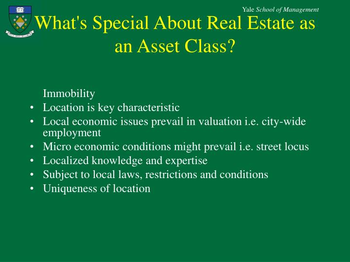 What's Special About Real Estate as an Asset Class?