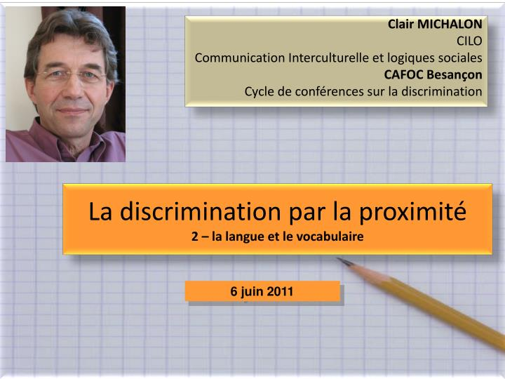 La discrimination par la proximit 2 la langue et le vocabulaire