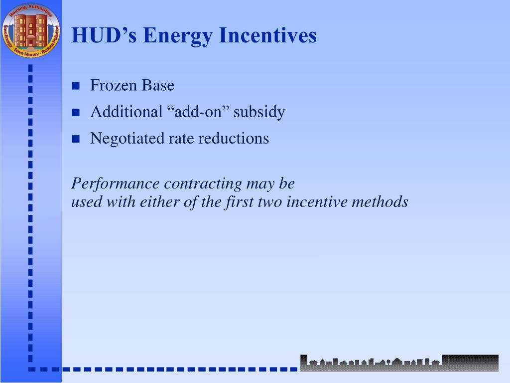HUD's Energy Incentives