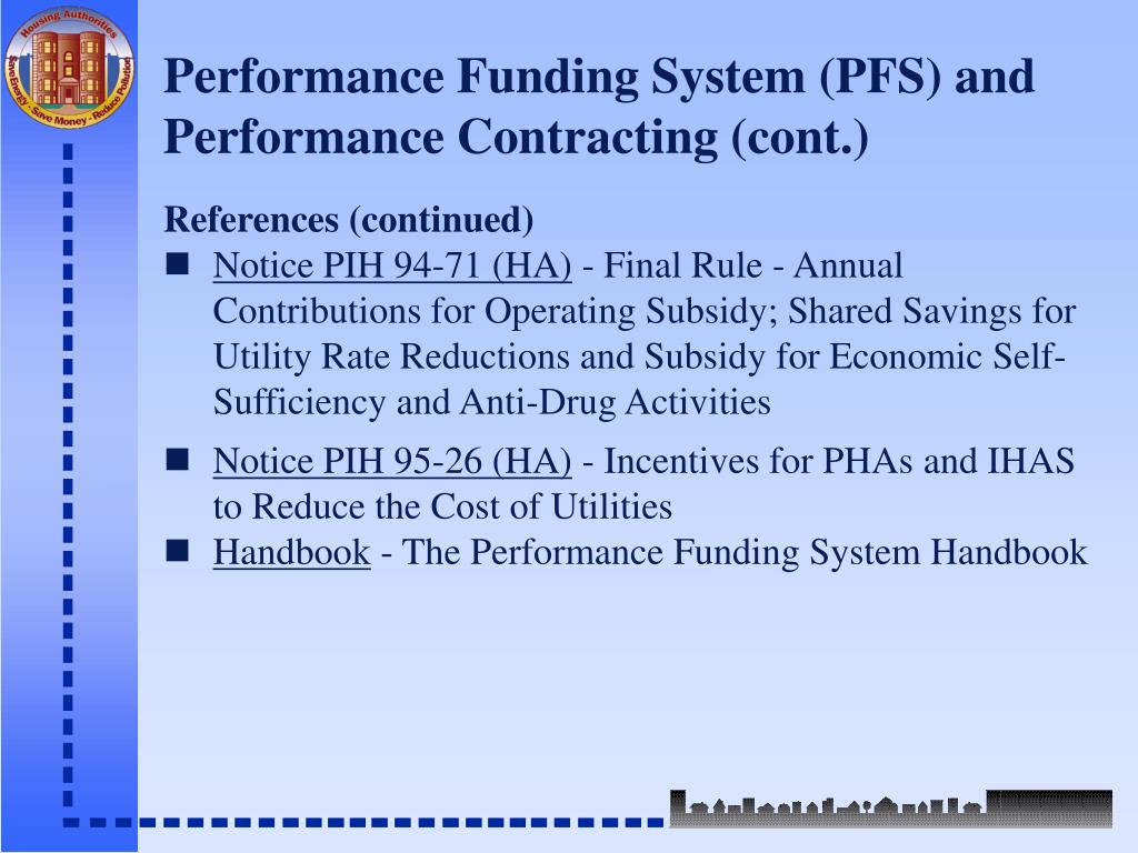 Performance Funding System (PFS) and Performance Contracting (cont.)