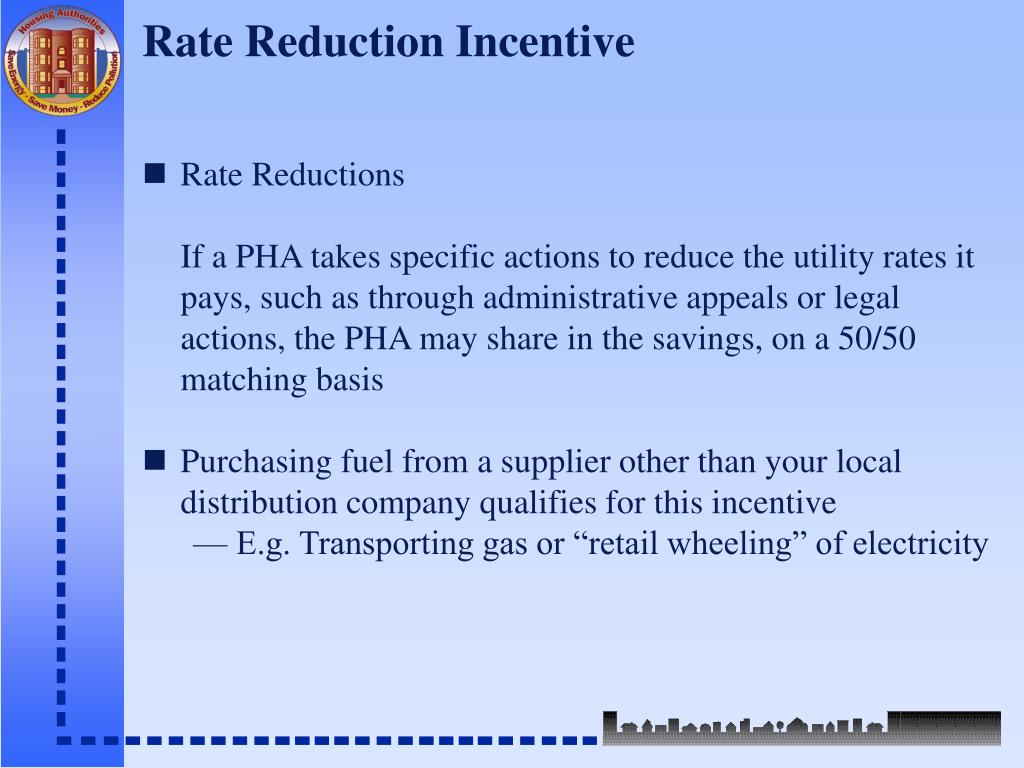 Rate Reduction Incentive