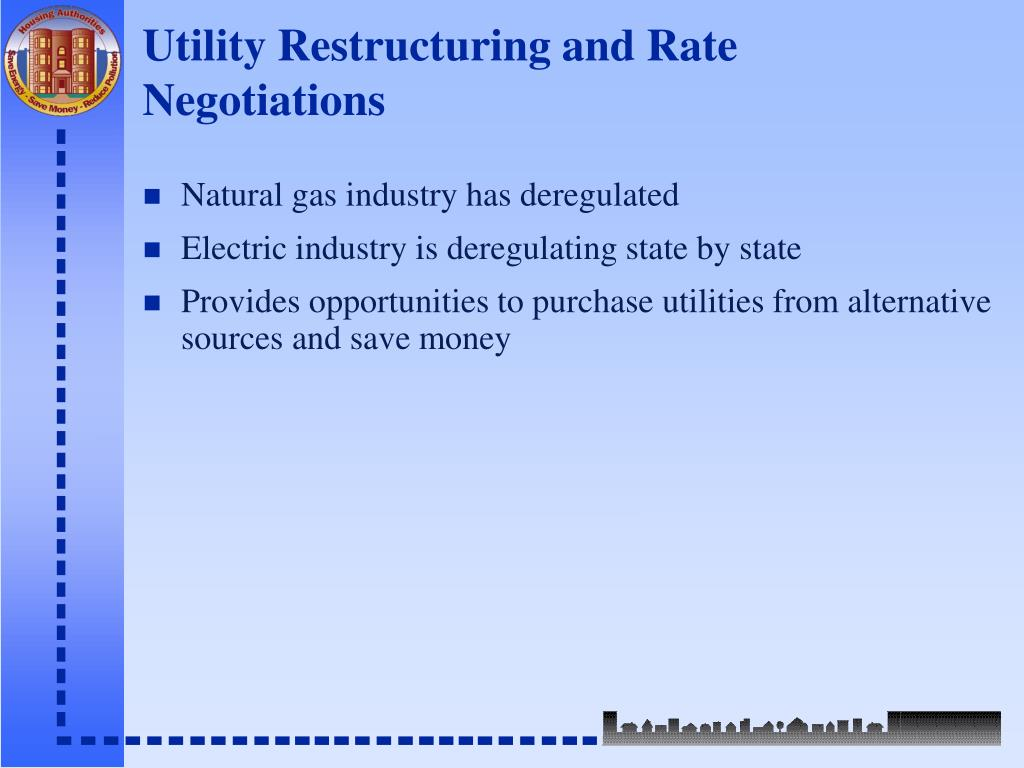 Utility Restructuring and Rate Negotiations