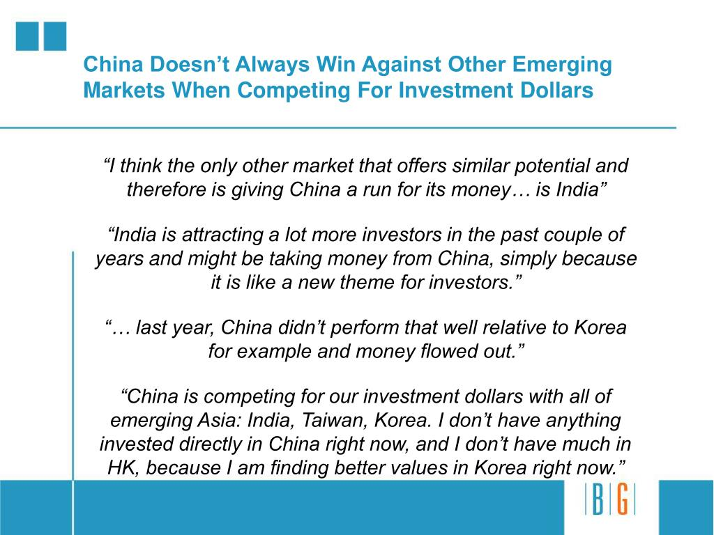 China Doesn't Always Win Against Other Emerging Markets When Competing For Investment Dollars