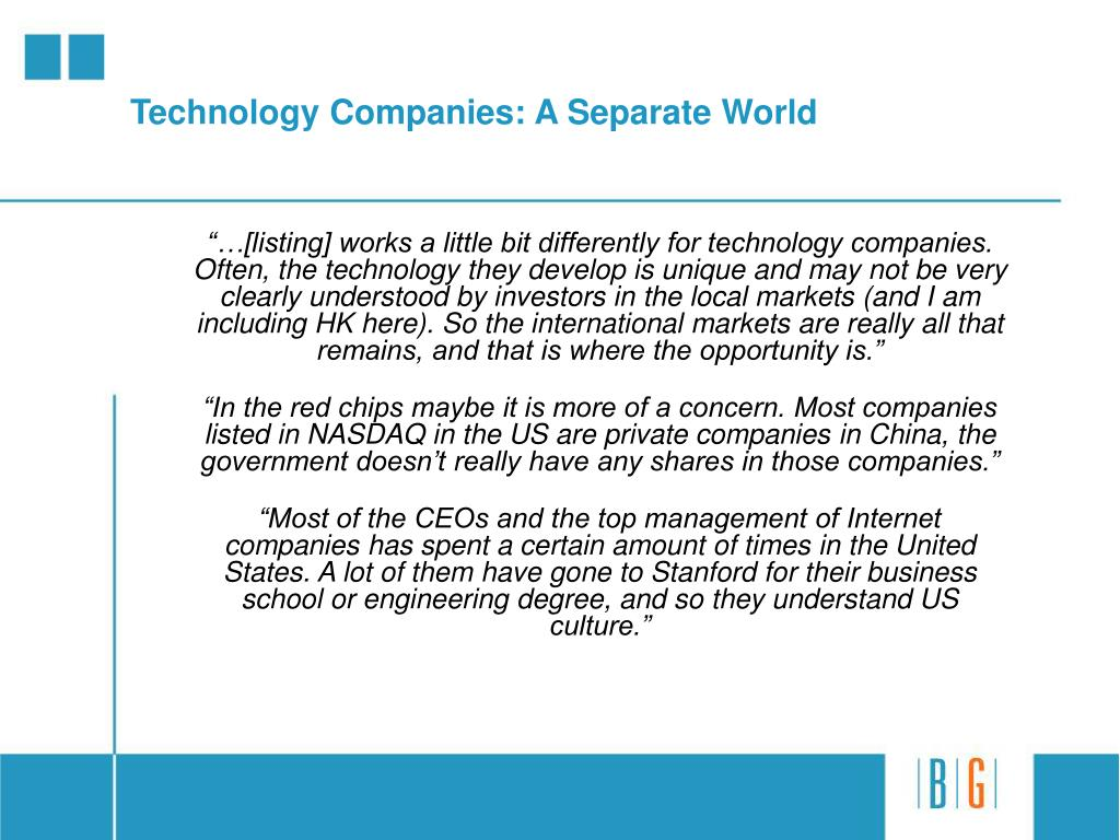 Technology Companies: A Separate World