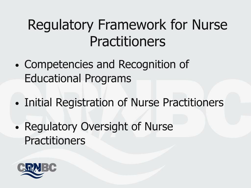 Regulatory Framework for Nurse Practitioners