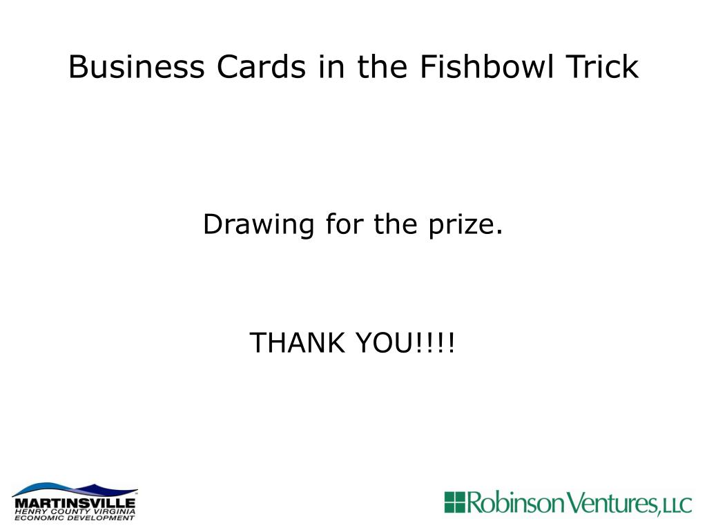 Business Cards in the Fishbowl Trick