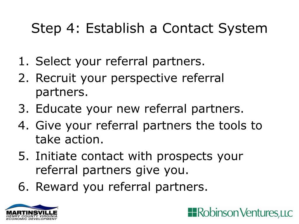 Step 4: Establish a Contact System