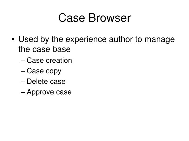 Case Browser