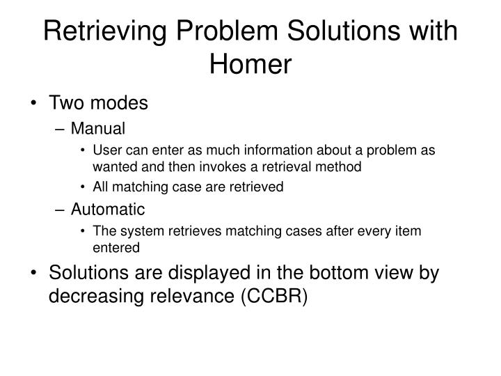 Retrieving Problem Solutions with Homer