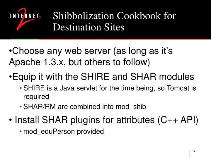 Shibbolization Cookbook for Destination Sites