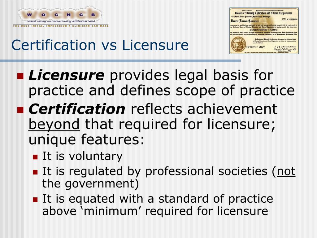 Certification vs Licensure