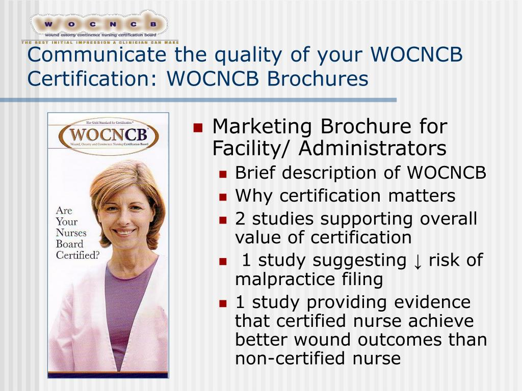 Communicate the quality of your WOCNCB Certification: WOCNCB Brochures