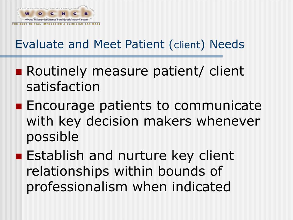 Evaluate and Meet Patient (