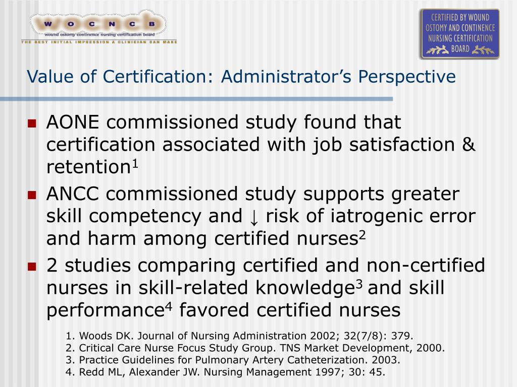 Value of Certification: Administrator's Perspective
