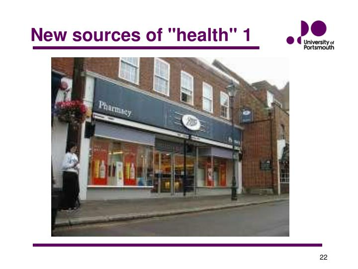 """New sources of """"health"""" 1"""