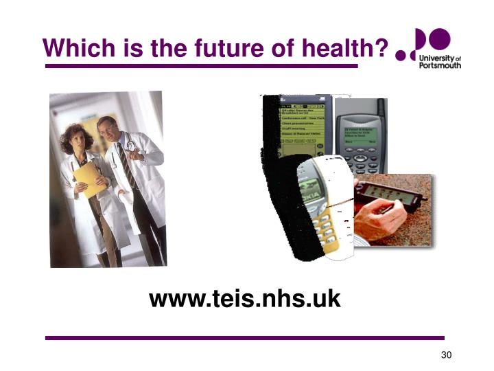 Which is the future of health?